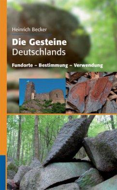 Die Gesteine Deutschlands - Becker, Heinrich