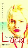 Lucia - Mein liebster Wahnsinn (eBook, ePUB)
