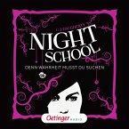 Denn Wahrheit musst du suchen / Night School Bd.3 (MP3-Download)