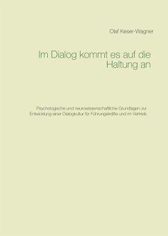 Im Dialog kommt es auf die Haltung an (eBook, ePUB)