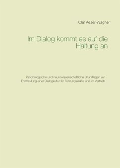 Im Dialog kommt es auf die Haltung an (eBook, ePUB) - Keser-Wagner, Olaf