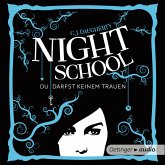 Du darfst keinem trauen / Night School Bd.1 (MP3-Download)