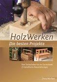 HolzWerken - Die besten Projekte (eBook, PDF)