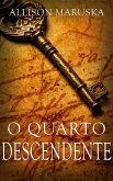 O Quarto Descendente (eBook, ePUB)