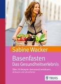 Basenfasten. Das Gesundheitserlebnis (eBook, PDF)