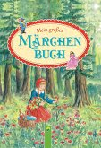 Mein großes Märchenbuch (eBook, ePUB)