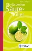 Die 50 besten Säure-Killer (eBook, PDF)