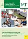 Angewandte Trainingswissenschaft im Forschungs- und Serviceverbund Leistungssport (eBook, PDF)
