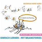 Einfach lernen - Mit Brainstories (Die Macht von Geschichten) (MP3-Download)