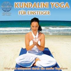 Kundalini Yoga für Einsteiger - Vital und entspannt durch die sanfte Yogaform (MP3-Download) - Canda