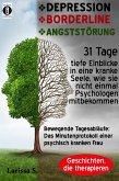 DEPRESSION – BORDERLINE – ANGSTSTÖRUNG (eBook, ePUB)