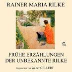 Frühe Erzählungen - Der unbekannte Rilke (MP3-Download)