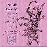 Jacques Offenbach und das Paris seiner Zeit - Siegfried Kracauer (MP3-Download)