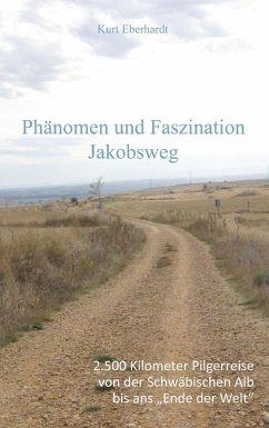Phänomen und Faszination Jabobsweg (eBook, ePUB)