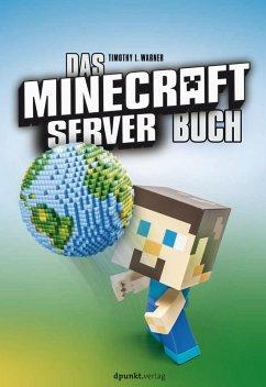 Das Minecraft-Server-Buch (eBook, PDF) - Warner, Timothy L.