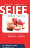 Seife selber machen (eBook, ePUB)