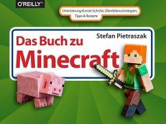 Das Buch zu Minecraft (eBook, PDF) - Pietraszak, Stefan