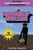 Die Endermen-Invasion (eBook, ePUB)