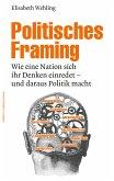 Politisches Framing (eBook, PDF)
