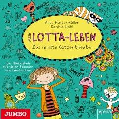 Das reinste Katzentheater / Mein Lotta-Leben Bd.9 - Pantermüller, Alice