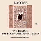 Tao Te King: Das Buch vom Sinn und Leben (MP3-Download)