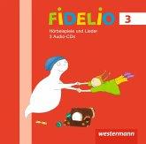 3. Jahrgangsstufe, Hörbeispiele, Audio-CDs / Fidelio, Allgemeine Ausgabe 2014