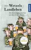 Wetzels Landleben (eBook, ePUB)
