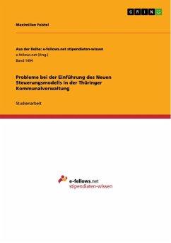 Probleme bei der Einführung des Neuen Steuerungsmodells in der Thüringer Kommunalverwaltung (eBook, ePUB)