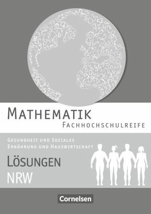 Mathematik - Fachhochschulreife - Gesundheit und Soziales, Ernährung ...