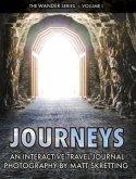 Journeys: An Interactive Travel Journal, Photography by Matt Skretting