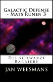 Galactic Defense - Mats Runen 3 (eBook, ePUB)