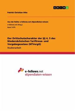 Der Drittschutzcharakter der §§ 4, 5 des Niedersächsischen Tariftreue- und Vergabegesetzes (NTVergG)