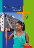 Mathematik 9. Förderheft. Arbeitshefte