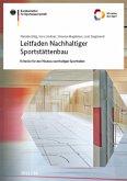 Leitfaden Nachhaltiger Sportstättenbau - Kriterien für den Neubau nachhaltiger Sporthallen
