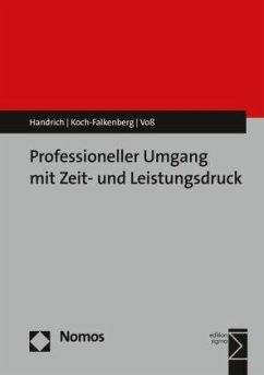 Professioneller Umgang mit Zeit- und Leistungsd...