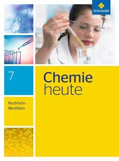 Chemie heute 7. Schülerband. Sekundarstufe 1. Nordrhein-Westfalen