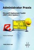 Administrator Praxis, Microsoft Deployment Toolkit (MDT) 2013 Update 1,