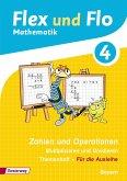 Flex und Flo 4. Themenheft Zahlen und Operationen. Bayern
