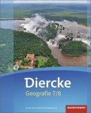 Diercke Geografie 7 / 8. Schülerband. Gymnasien. Berlin und Brandenburg