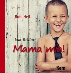Mama mia! - Heil, Ruth