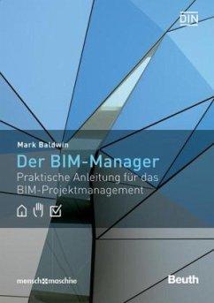 Der BIM-Manager - Baldwin, Mark