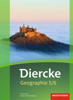 Diercke Geographie 5 / 6. Schülerband. Baden-Wü...