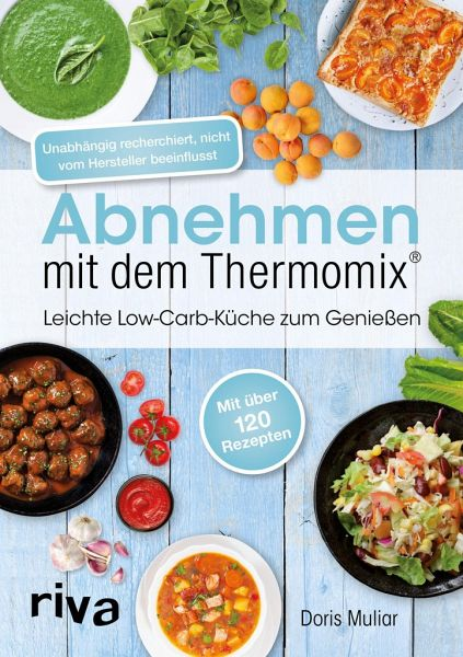 abnehmen mit dem thermomix von doris muliar buch. Black Bedroom Furniture Sets. Home Design Ideas