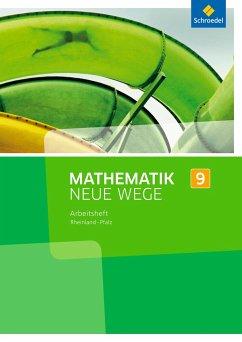 Mathematik Neue Wege SI 9. Arbeitsheft. Rheinla...