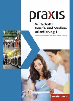 Praxis WBS 1. Schülerband. Differenzierende Aus...