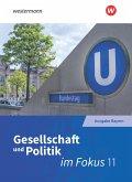 ... im Fokus 1. Sozialkunde. Gymnasiale Oberstufe. Neuabearbeitung. Bayern