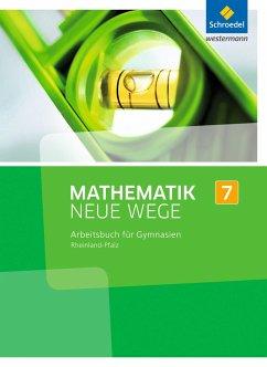 Mathematik Neue Wege SI 7. Arbeitsbuch. Rheinla...
