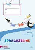 SPRACHSTEINE Sprachbuch 4. Arbeitsheft. SAS Schulausgangsschrift. Bayern