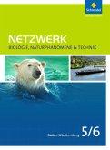 Netzwerk Biologie, Naturphänomene & Technik 5 / 6. Schülerband. Baden-Württemberg