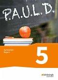 P.A.U.L. D. (Paul) 5. Schülerbuch. Gymnasien G8. Bayern